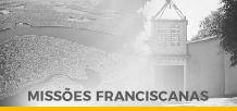 Missões Franciscanas